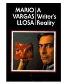 Cover of Mario Vargas Llosa's A Writer's Reality