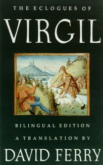 Cover of Eclogues of Virgil translated by David Ferry